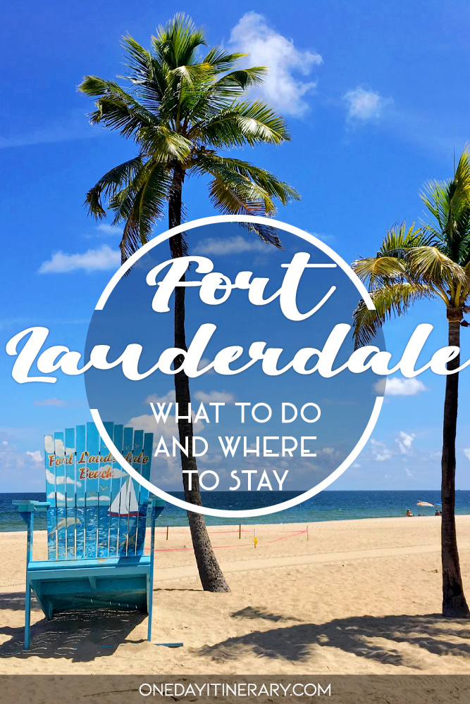 Fort Lauderdale, Florida - What to do and where to stay