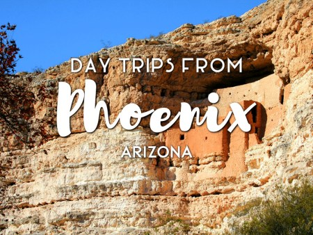 Day Trips from Phoenix, Arizona