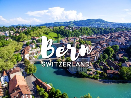 One day in Bern itinerary, Switzerland