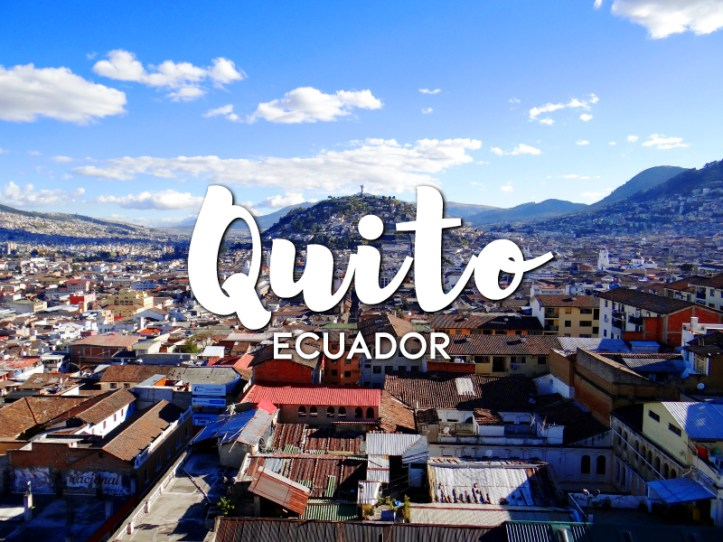 One day in Quito itinerary, Ecuador