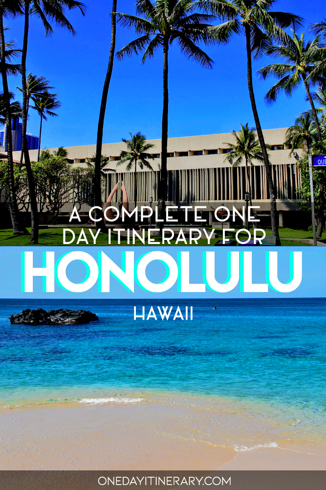 A complete one day itinerary for Honolulu, Hawaii