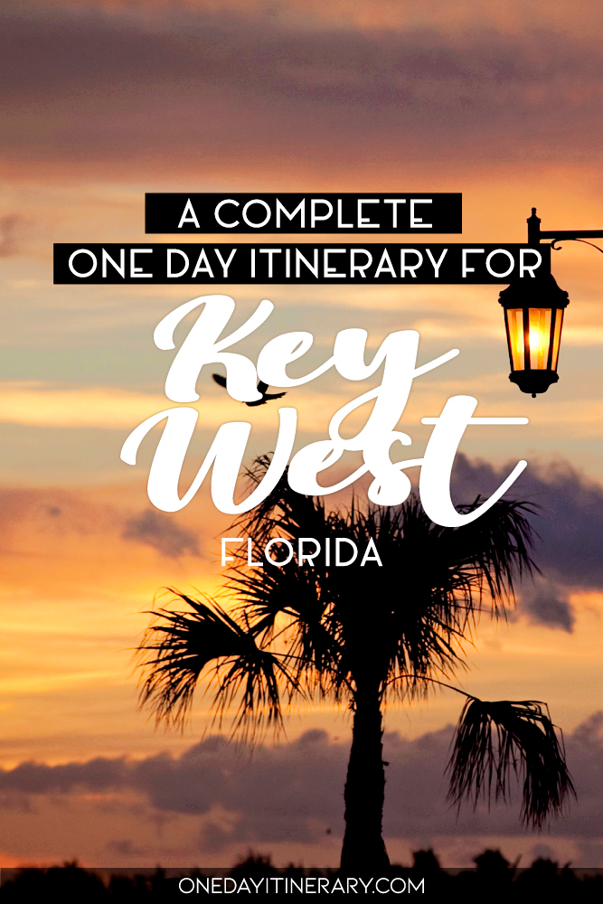 A complete one day itinerary for Key West, Florida