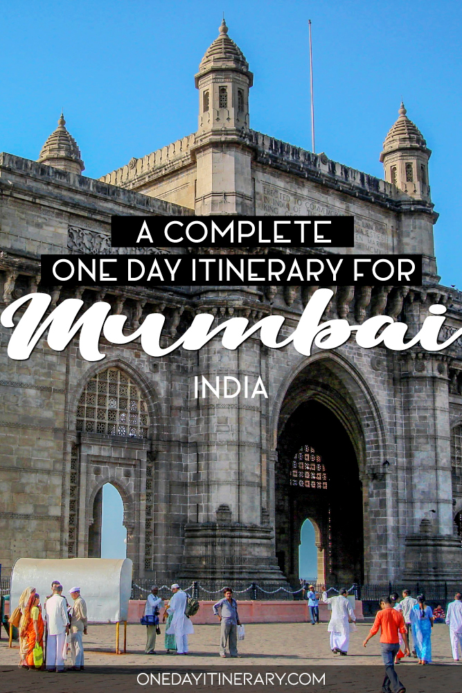 A complete one day itinerary for Mumbai, India