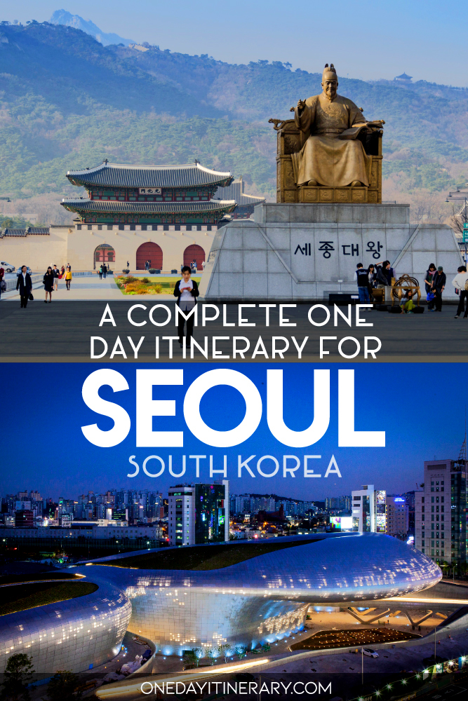 A complete one day itinerary for Seoul, South Korea
