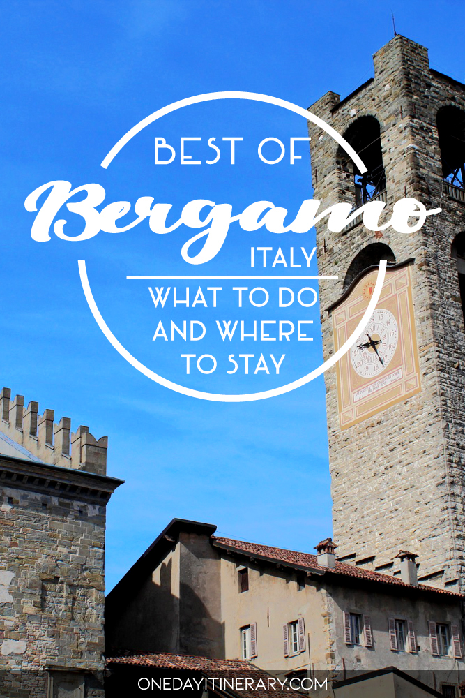 Best of Bergamo, Italy - What to do and where to stay
