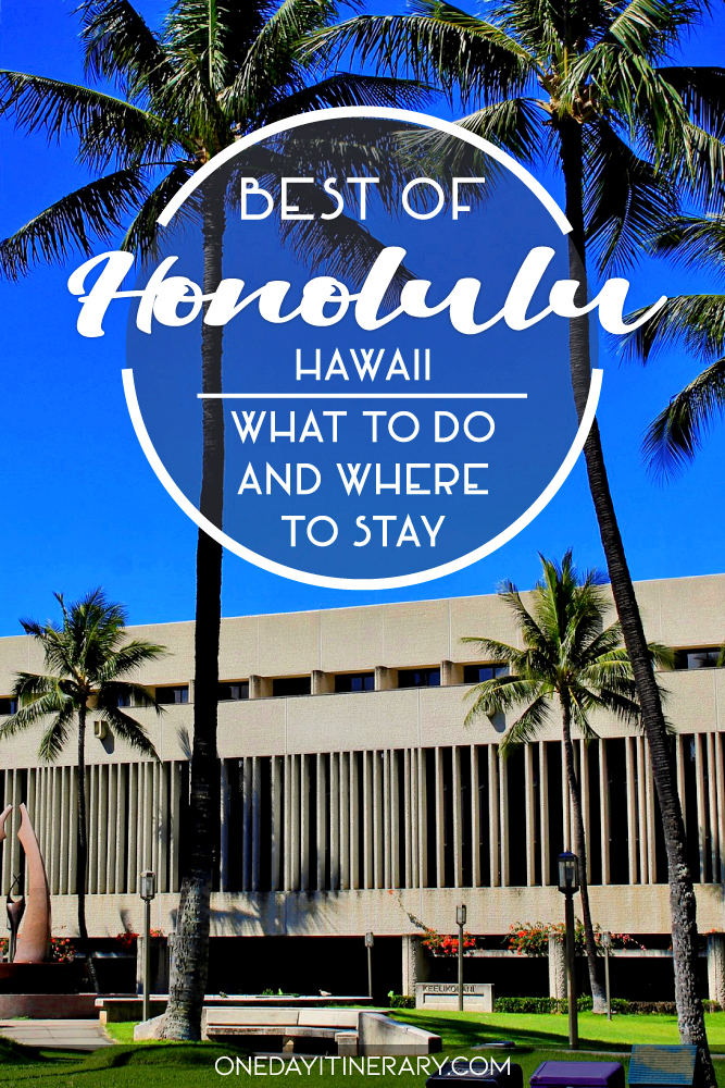 Best of Honolulu, Hawaii - What to do and where to stay