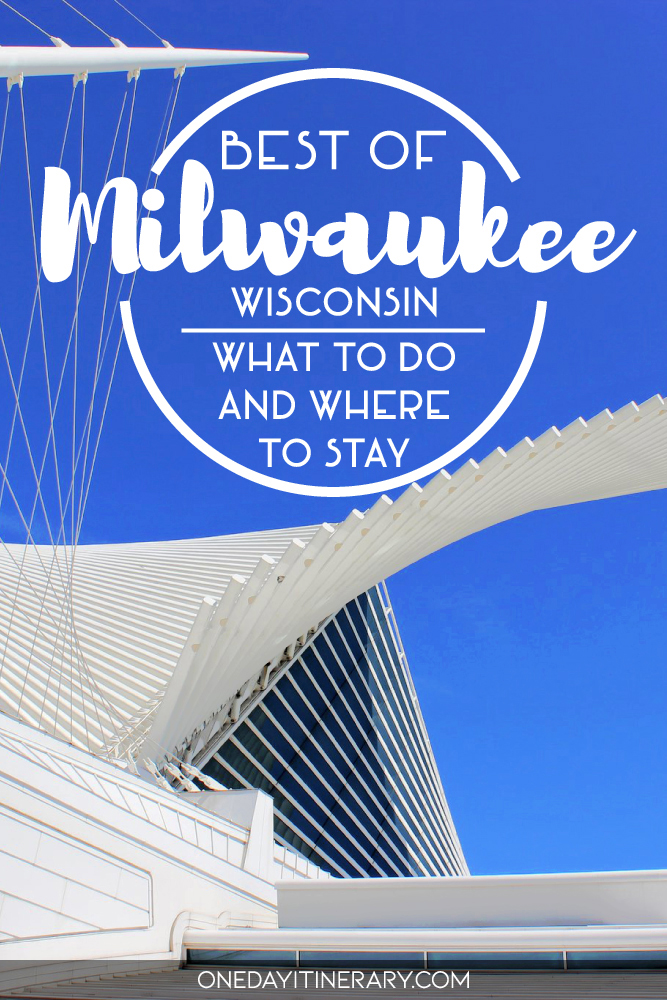 Best of Milwaukee, Wisconsin - What to do and where to stay