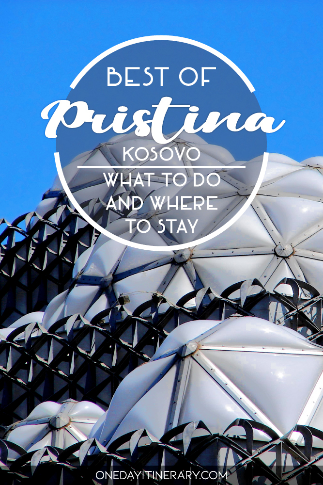 Best of Pristina, Kosovo - What to do and where to stay