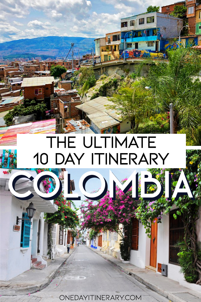Colombia - The ultimate 10 day itinerary