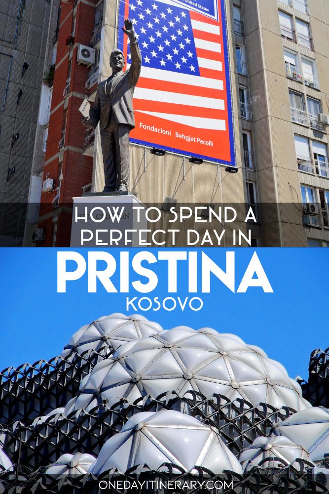 How to spend a perfect day in Pristina, Kosovo