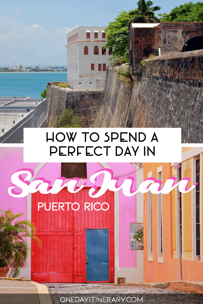 How to spend a perfect day in San Juan, Puerto Rico