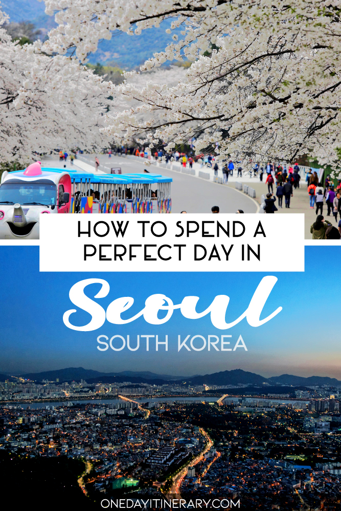 How to spend a perfect day in Seoul, South Korea
