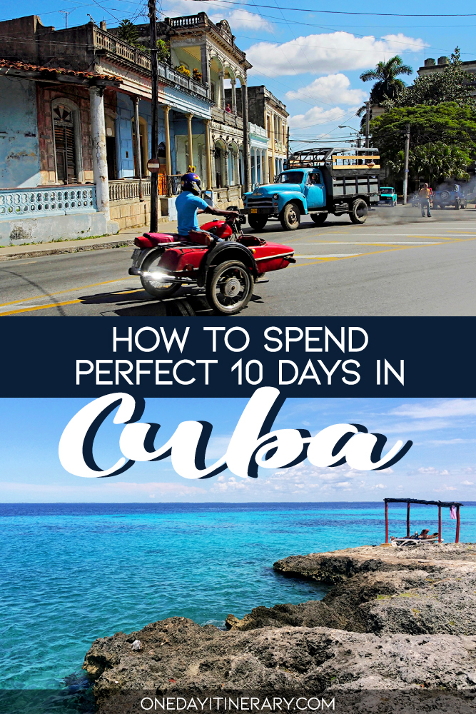 How to spend perfect 10 days in Cuba