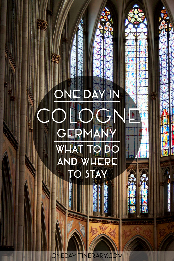 One day in Cologne, Germany - What to do and where to stay