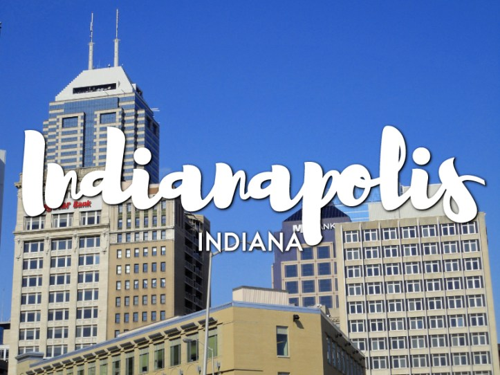 One day in Indianapolis Itinerary