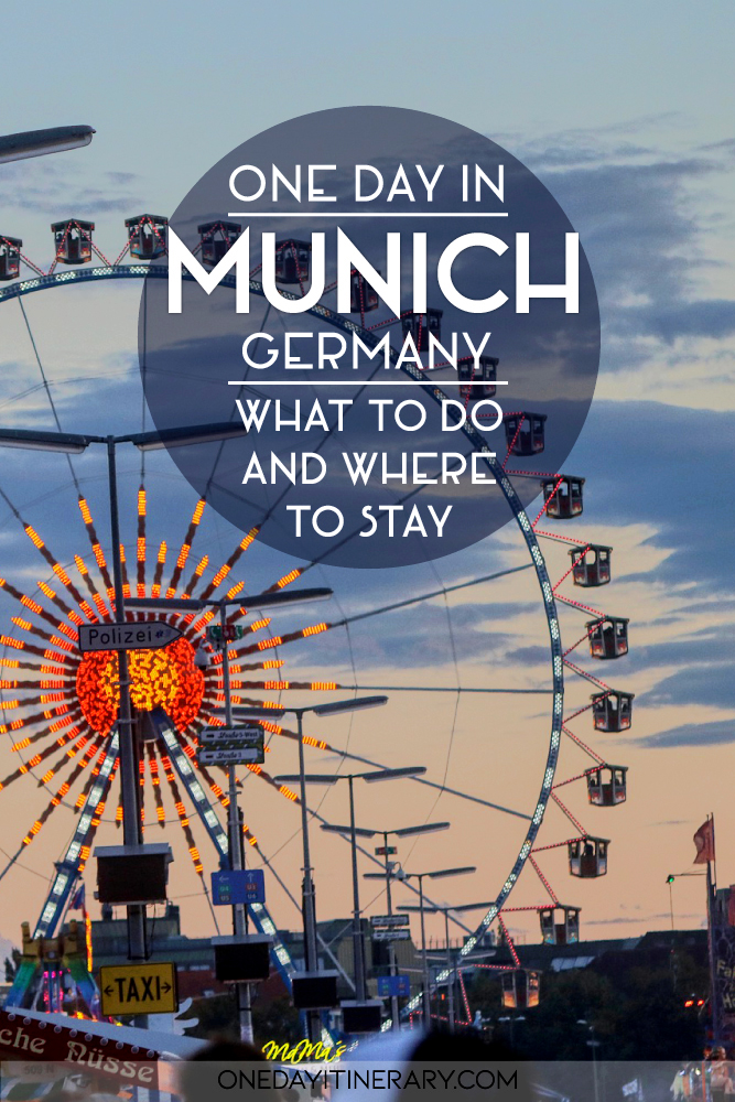 One day in Munich, Germany - What to do and where to stay