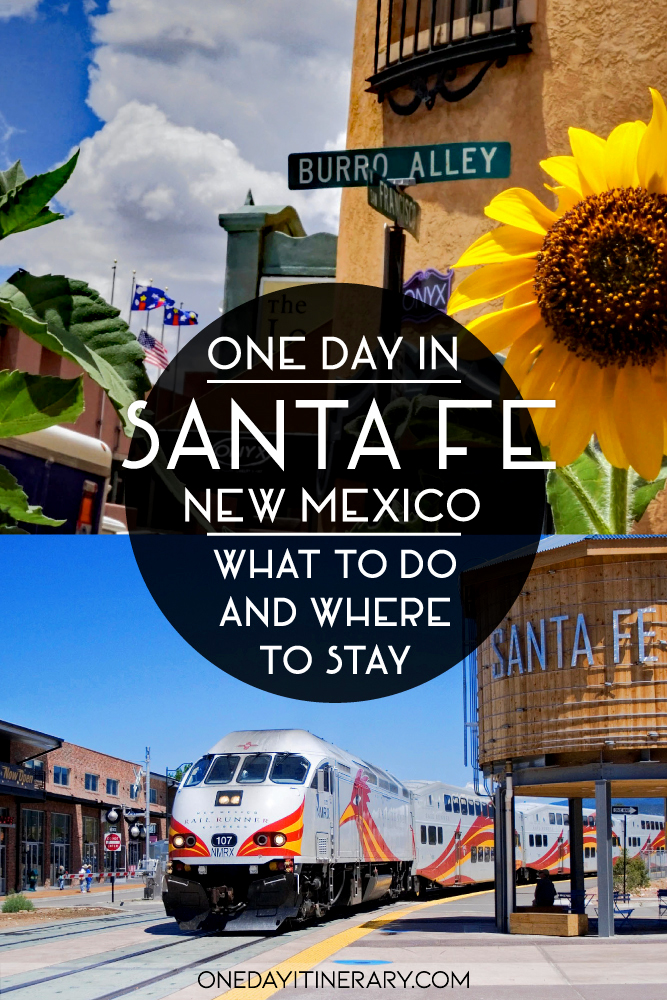 One day in Santa Fe, New Mexico - What to do and where to stay
