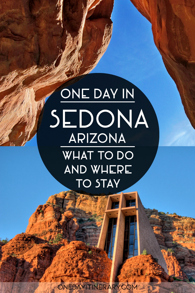One day in Sedona, Arizona - What to do and where to stay