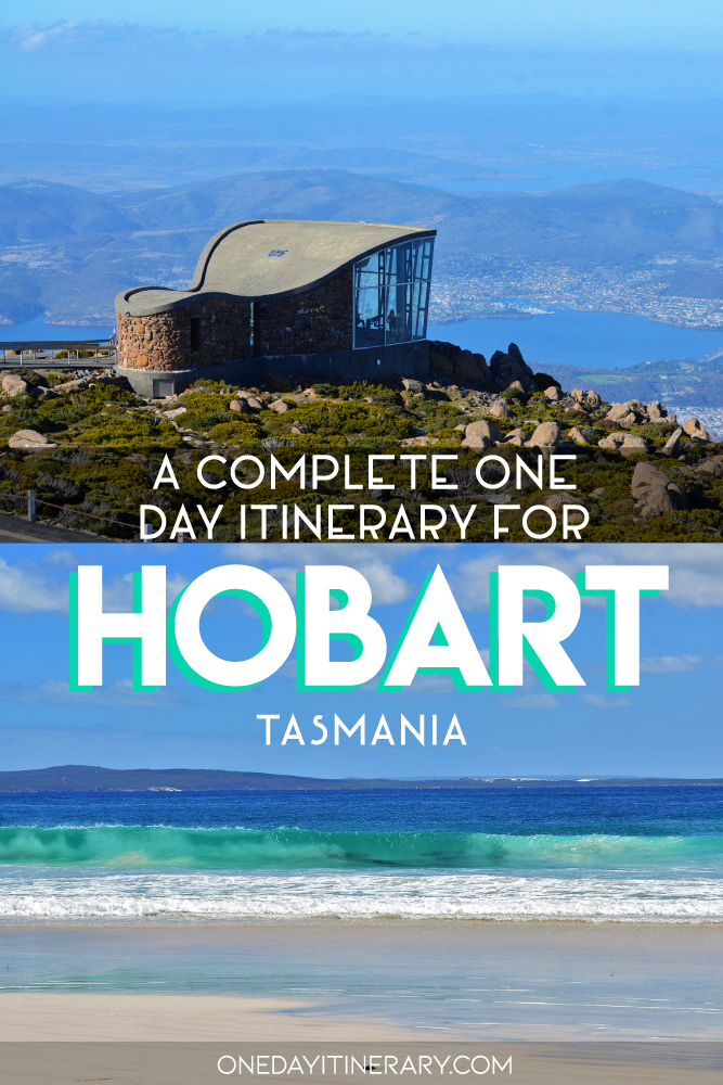 A complete one day itinerary for Hobart, Tasmania