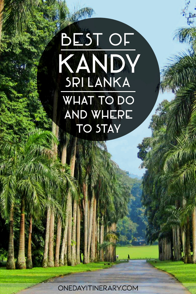 Best of Kandy, Sri Lanka - What to do and where to stay