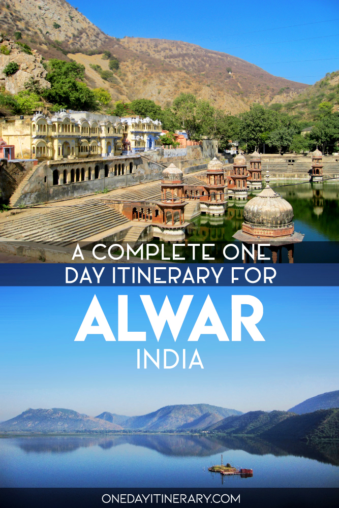 A complete one day itinerary for Alwar, India