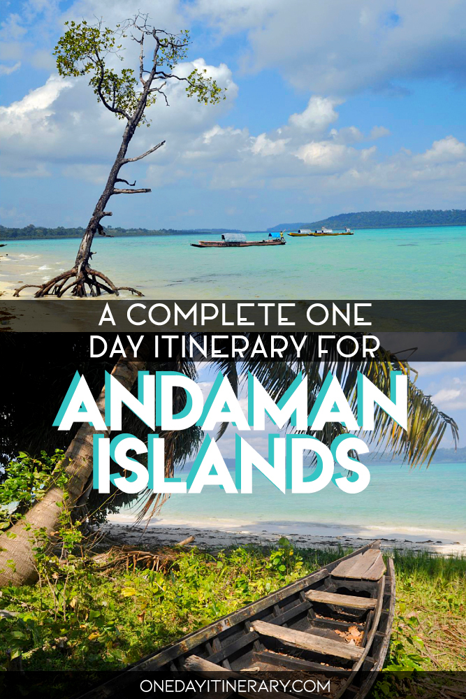 A complete one day itinerary for Andaman Islands