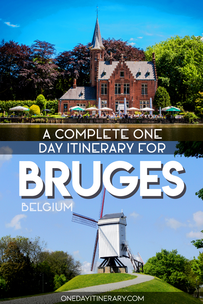 A complete one day itinerary for Bruges, Belgium