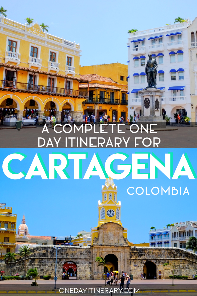 A complete one day itinerary for Cartagena, Colombia