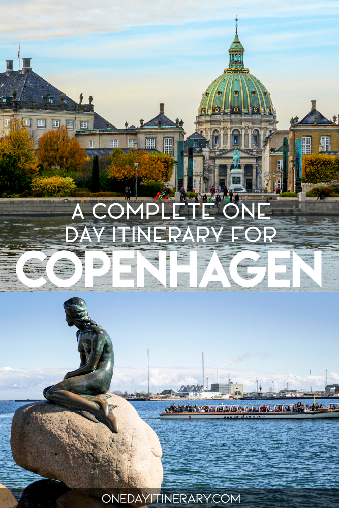 A complete one day itinerary for Copenhagen, Denmark