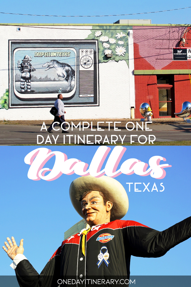 A complete one day itinerary for Dallas, Texas
