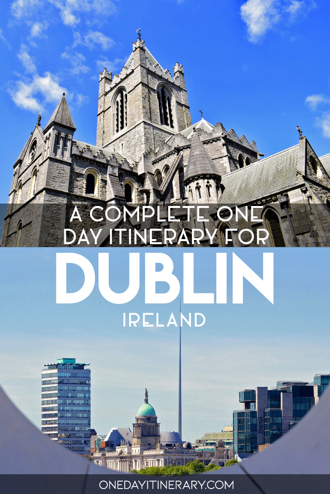A complete one day itinerary for Dublin, Ireland