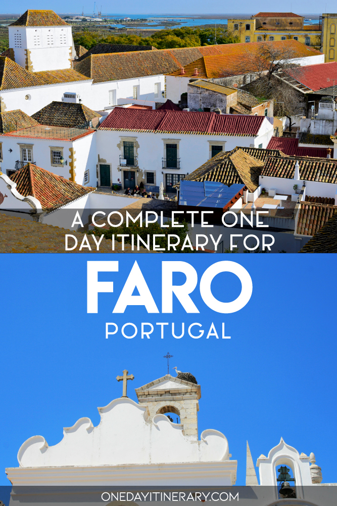 A complete one day itinerary for Faro, Portugal