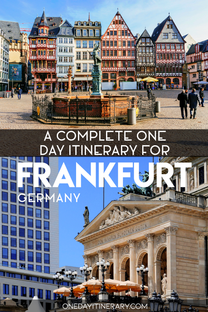 A complete one day itinerary for Frankfurt, Germany