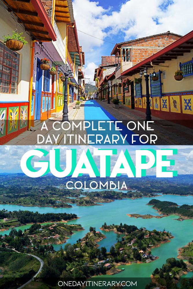 A complete one day itinerary for Guatape, Colombia
