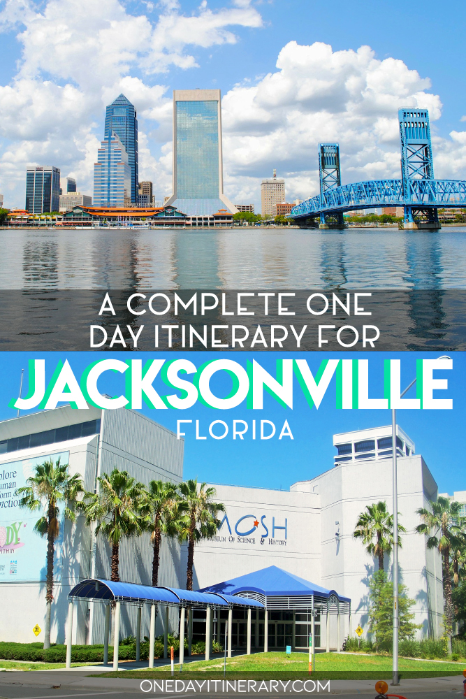 A complete one day itinerary for Jacksonville, Florida