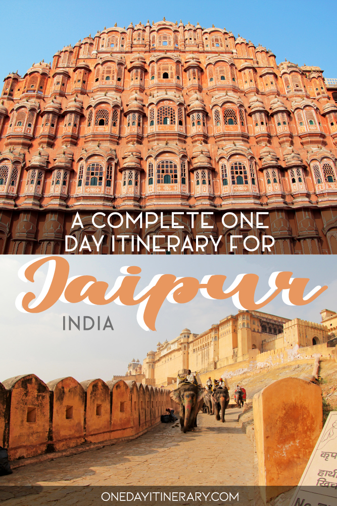 A complete one day itinerary for Jaipur, India
