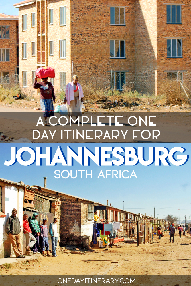 A complete one day itinerary for Johannesburg, South Africa
