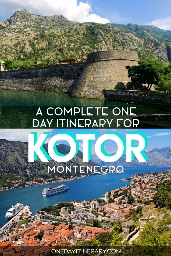 A complete one day itinerary for Kotor, Montenegro