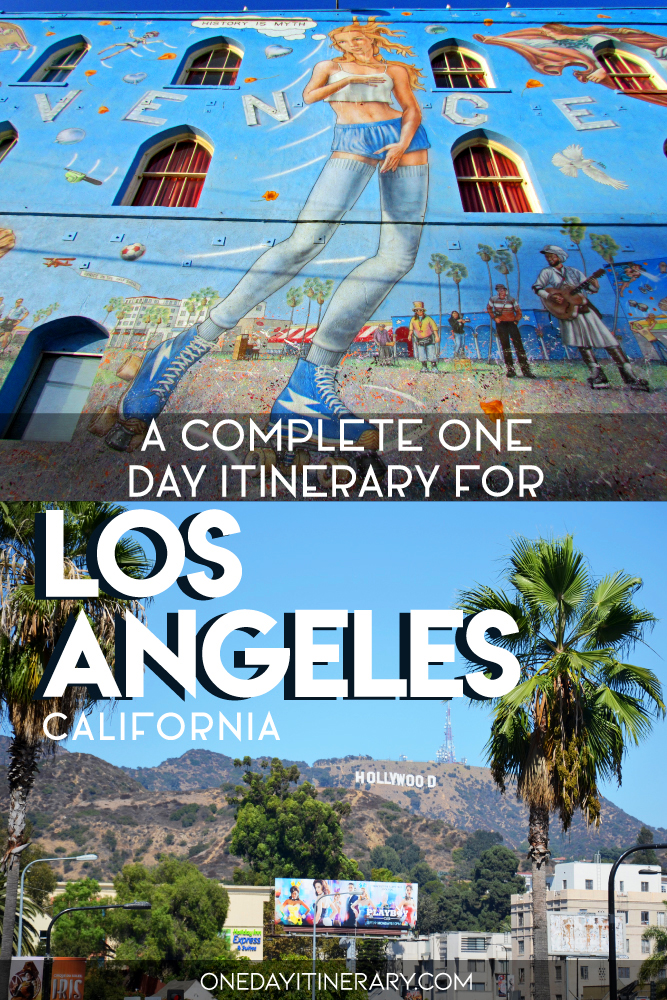 A complete one day itinerary for Los Angeles, California