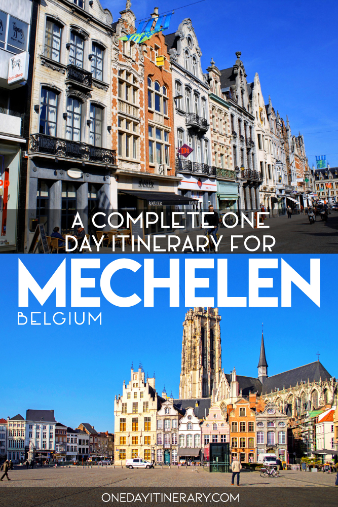 A complete one day itinerary for Mechelen, Belgium