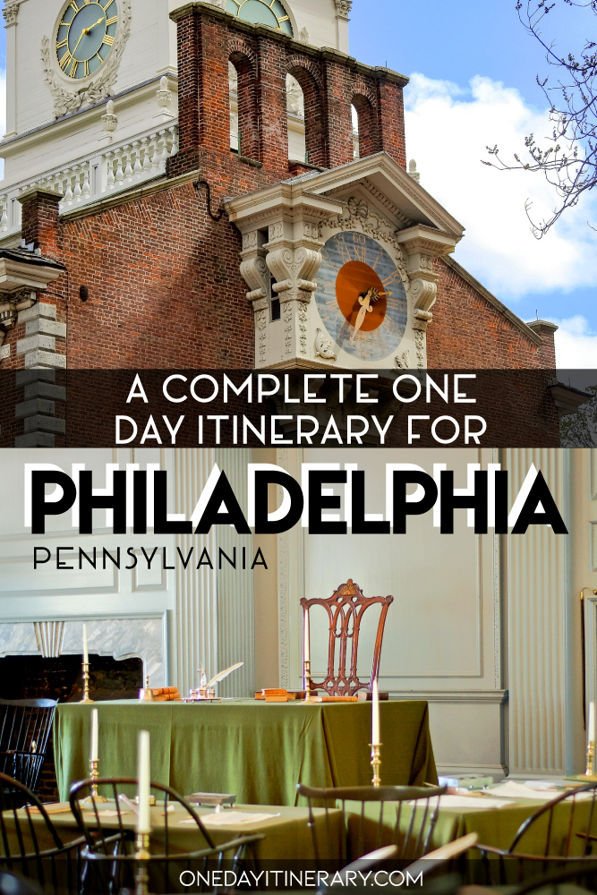 A complete one day itinerary for Philadelphia, Pennsylvania