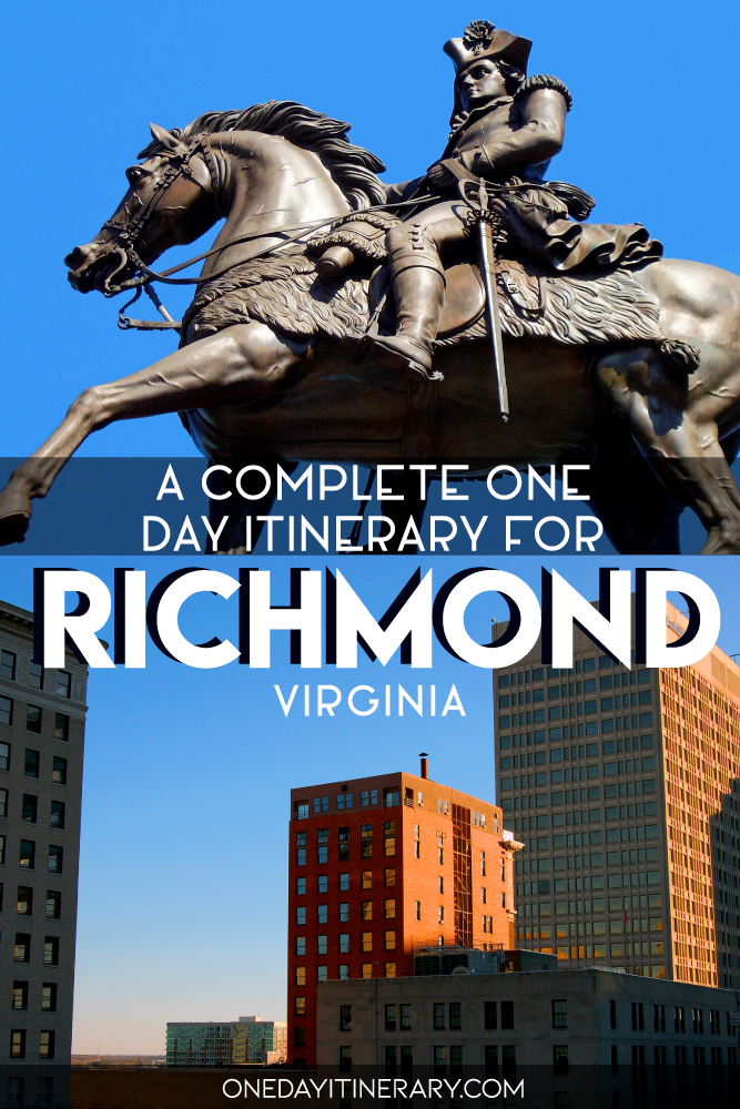 A complete one day itinerary for Richmond, Virginia