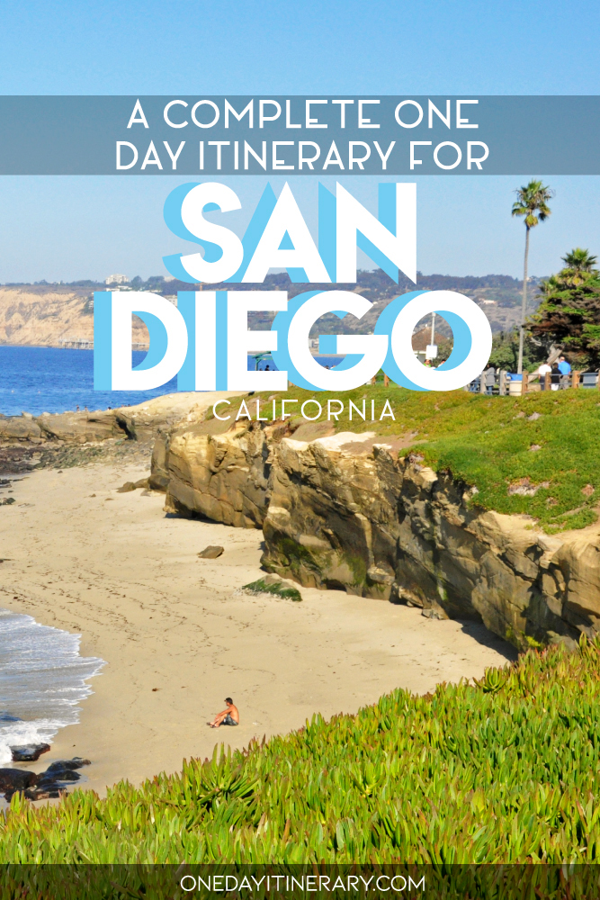 A complete one day itinerary for San Diego, California