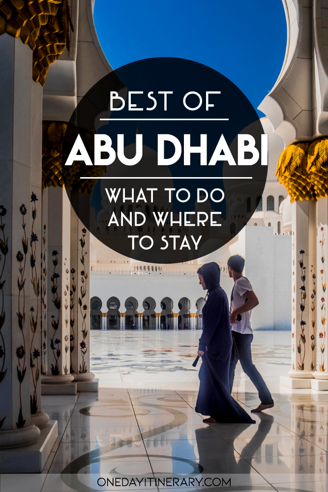 Best of Abu Dhabi - What to do and where to stay