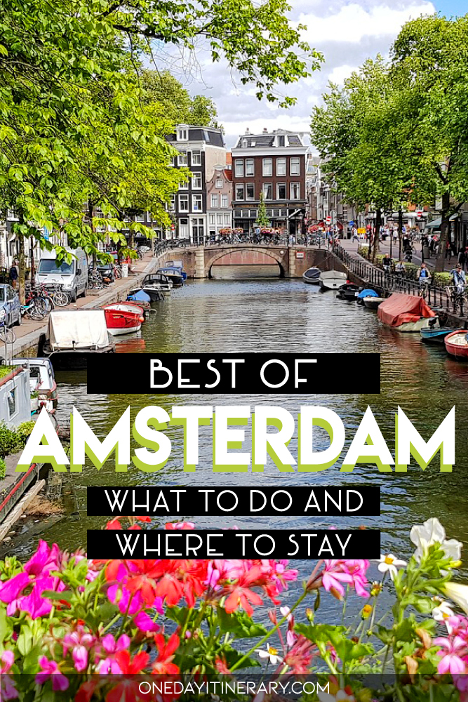 Best of Amsterdam - What to do and where to stay