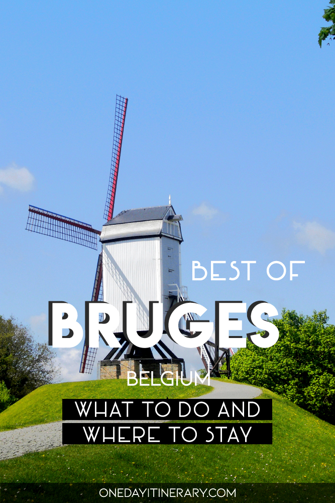 Best of Bruges, Belgium - What to do and where to stay