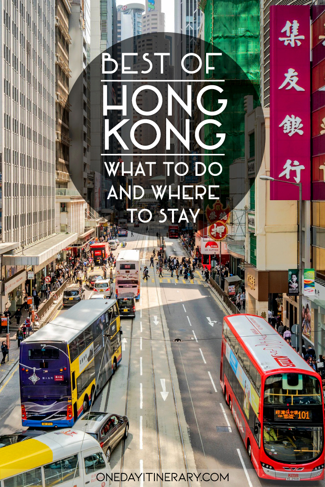 Best of Hong Kong - What to do and where to stay