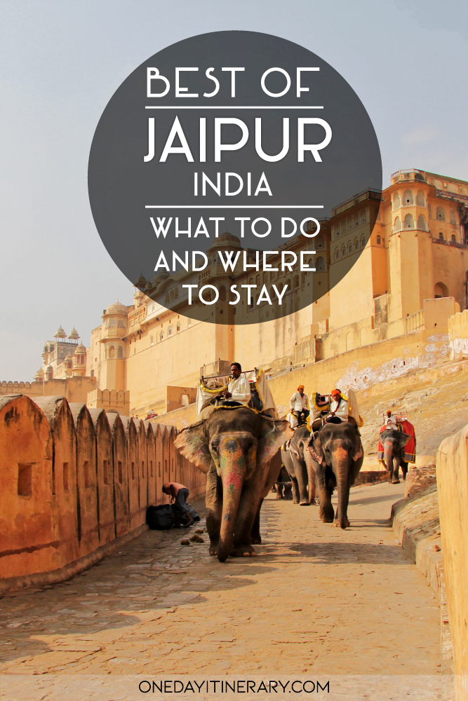 Best of Jaipur, India - What to do and where to stay