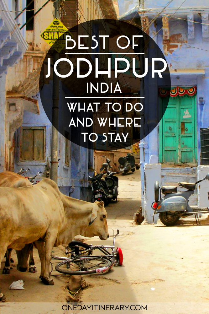 Best of Jodhpur, India - What to do and where to stay