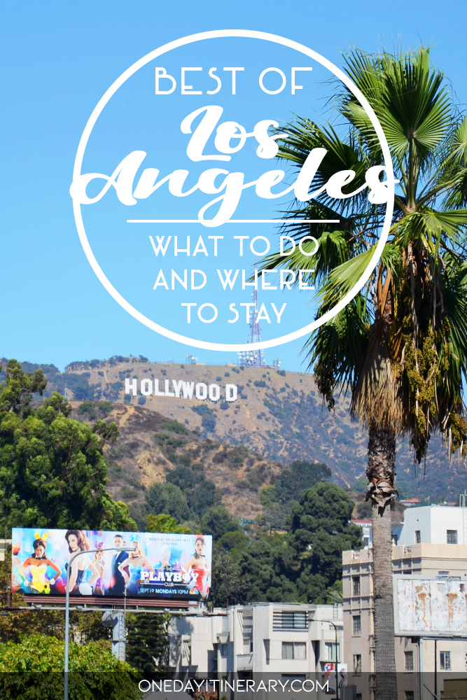 Best of Los Angeles - What to do and where to stay